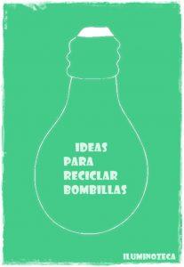 ideas reciclar bombillas